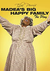 Madeas Big Happy Family The Play from Lions Gate