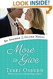 More to Give (An Anchor Island Novel)