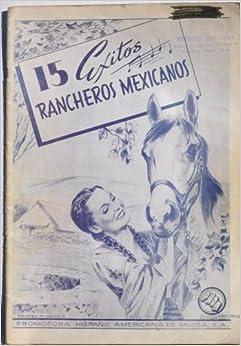 15 Exitos Rancheros Mexicanos: Adios Mariguita Linda; Ay