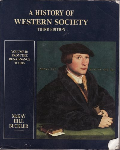 a history of western society chapter Chapter 13 - european society in the age of the renaissance chapter 13   chapter 16 - absolutism and constitutionalism in western europe (ca 1589-1715 .