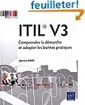 ITIL� V3 - Comprendre la d�marche et...
