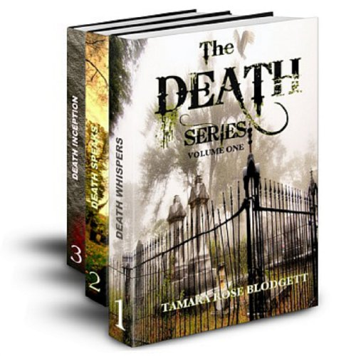 The Death Series, Books 1-3: Death Whispers, Death Speaks and Death Inception (The Death Series, Volume 1)