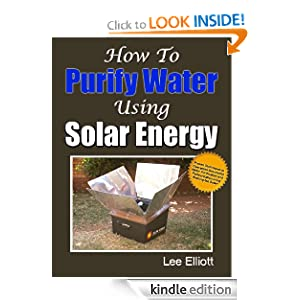 Free Kindle Resource:How To Purify Water Using Solar Energy