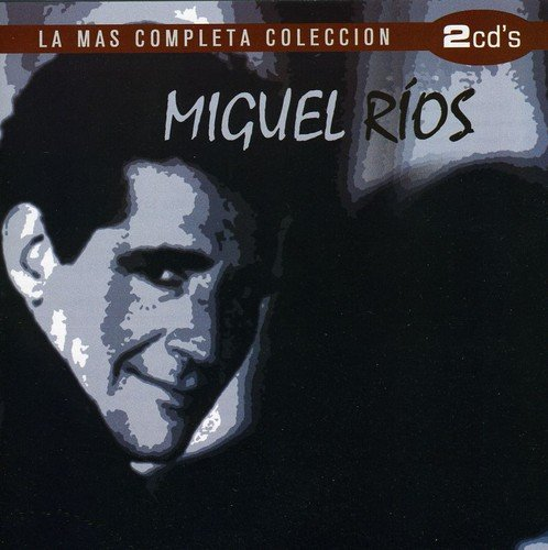 Miguel Rios - Completa - Zortam Music