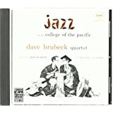 Jazz at the College of the Pacific 1 ~ Dave Brubeck
