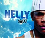 Sweat Nelly