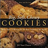 img - for Big, Soft, Chewy Cookies book / textbook / text book