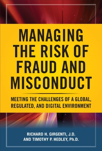 Managing the Risk of Fraud and Misconduct: Meeting the...