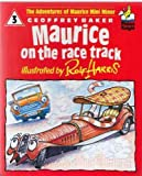 Maurice on the Race Track (Picture Knight) (034051101X) by Harris, Rolf