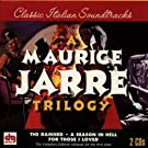 A Maurice Jarre Trilogy: The Damned, A Season In Hell, For Those I Loved