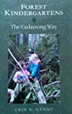 Forest Kindergartens: The Cedarsong Way