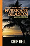 img - for Trying to Reason with Hurricane Season (Book 2) (Jake Sullivan Series 3) book / textbook / text book