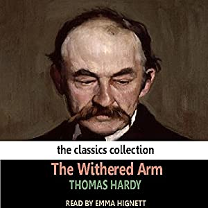 The Withered Arm Audiobook
