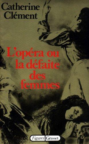 L'opéra ou la défaite des femmes (Figures)