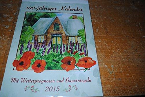 """Kalender 2015 """"100-jähriger Kalender"""""""