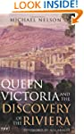 Queen Victoria and the Discovery of t...