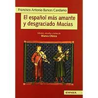 Español mas amante y desgraciadomacias (Publicaciones de la Facultad de Filosofía y Letras de la Universidad de...
