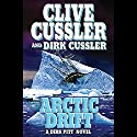 Arctic Drift Audiobook by Clive Cussler Narrated by Scott Brick