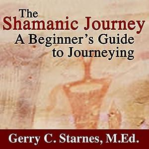 The Shamanic Journey Audiobook
