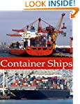 Container Ships: Pictures and History...
