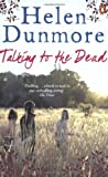 Helen Dunmore Talking to the Dead