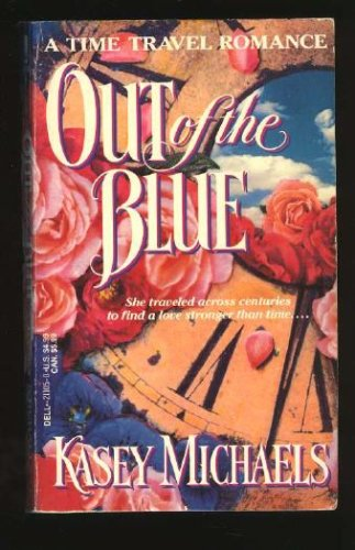 Out of the Blue, KASEY MICHAELS