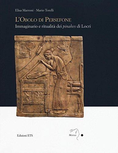 L'obolo di Persefone. Immaginario e ritualità dei «pinakes» di Locri