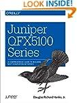 Juniper QFX5100 Series: A Comprehensi...