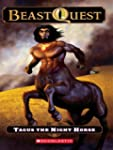 Beast Quest #4: Tagus the Night Horse