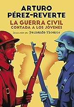 La Guerra Civil Contada A Los Jóvenes (NO FICCIÓN JUVENIL)