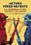 La Guerra Civil Contada A Los J�venes...