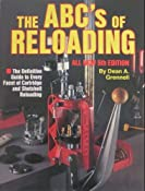 ABC's of Reloading: Dean A. Grennell: 9780873491266: Amazon.com: Books