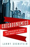Chicagonomics: The Evolution of Chica...