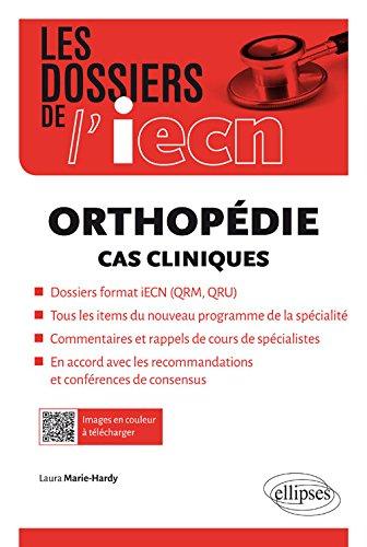 Orthopédie Cas Cliniques iECN