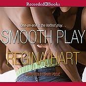 Smooth Play | Regina Hart