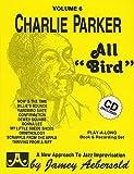 AEBERSOLD JAMEY - Tout instrument- Parker Charlie - 06 All Bird + Cd