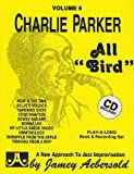echange, troc  - Aebersold 6 Charlie Parker All Bird + Cd