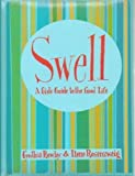 Swell: A Girl's Guide to the Good Life