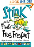Stink and the Freaky Frog Freakout (B...