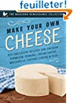 Make Your Own Cheese: Self-Sufficient...