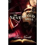 The Sevenfold Spell | Tia Nevitt