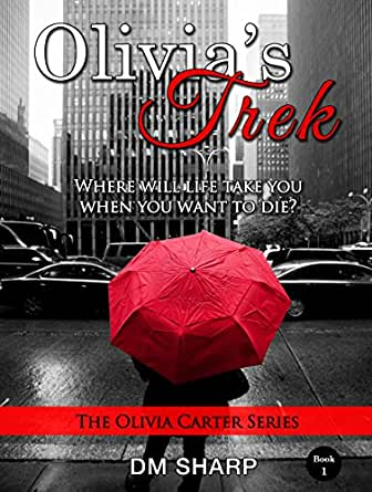 Olivia's Trek (The Olivia Carter Series, Book 1) - Kindle ...