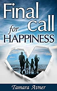 Final Call For Happiness: A Novel by Tamara Avner ebook deal