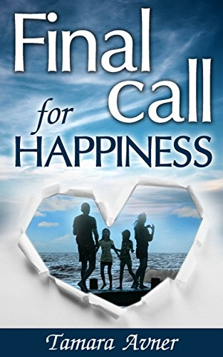 Final Call For Happiness by Tamara Avner ebook deal