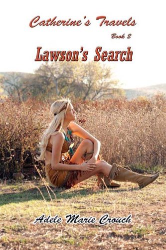Catherine's Travels (Lawson's Search)