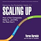 Scaling Up: How a Few Companies Make It...and Why the Rest Don't, Rockefeller Habits 2.0 Hörbuch von Verne Harnish Gesprochen von: Spencer Cannon