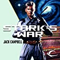 Stark's War: Stark's War, Book 1 (       UNABRIDGED) by Jack Campbell Narrated by Eric Summerer
