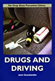 img - for Drugs and Driving (Drug Abuse Prevention Library) book / textbook / text book