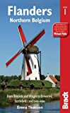 Emma Thomson Flanders: Northern Belgium: from Brussels and Bruges to breweries, battlefields and bike rides (Bradt Travel Guides (Regional Guides))
