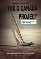Sailing Around the World : The O' Canada Project